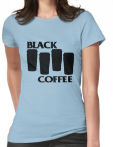 black coffee Womens Fitted T-Shirt