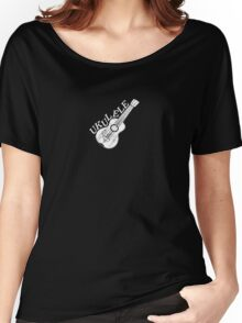 Ukulele Text And Image Women's Relaxed Fit T-Shirt
