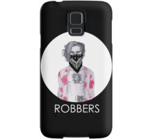 Robbers Samsung Galaxy Case/Skin