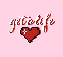 Get A Life by marauders