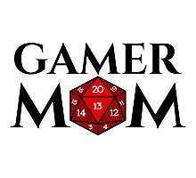 D20 - Gamer Mom Photographic Print