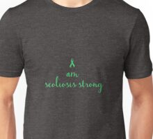 I Am Scoliosis Strong Unisex T-Shirt