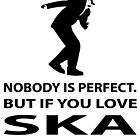 Ska and perfection by masterchef-fr