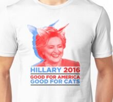 Hillary Clinton is Good for Cats Unisex T-Shirt