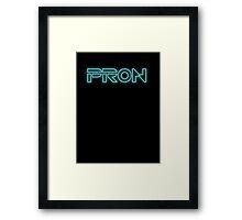 PRON. (Tron parody) Framed Print