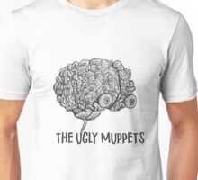 Your Brain on The Ugly Muppets Unisex T-Shirt