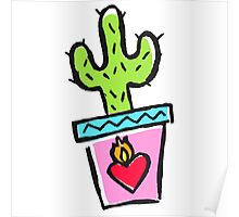 Cactus makes perfect Poster