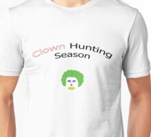 Clown Hunting Season Unisex T-Shirt