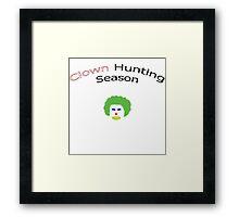 Clown Hunting Season Framed Print