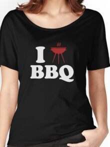 I Love BBQ Women's Relaxed Fit T-Shirt