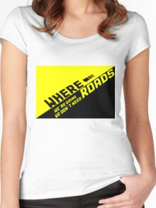 Where We're Going We Don't Need Roads Women's Fitted Scoop T-Shirt