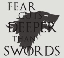 Fear cuts deeper than swords by Charenne