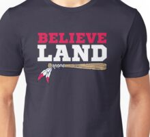 Believe Land Cleveland Baseball Unisex T-Shirt