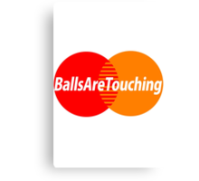 Balls Are Touching Canvas Print
