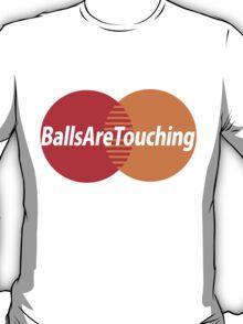 Balls Are Touching T-Shirt