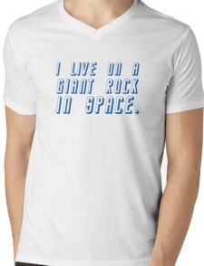 I Live On A Giant Rock In Space Mens V-Neck T-Shirt