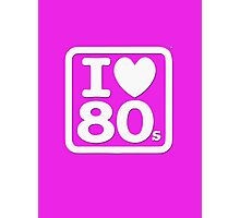 I Love The Eighties - I Heart 80s Party - T-Shirt Photographic Print