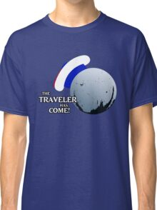 The Traveller Has Come! Classic T-Shirt
