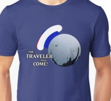 The Traveller Has Come! Unisex T-Shirt