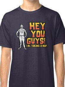 Sloth Goonies: Hey you Guys! I'm taking a nap. Classic T-Shirt