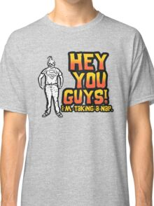 Sloth Goonies: Hey you Guys! I'm taking a nap. Classic T-Shirt