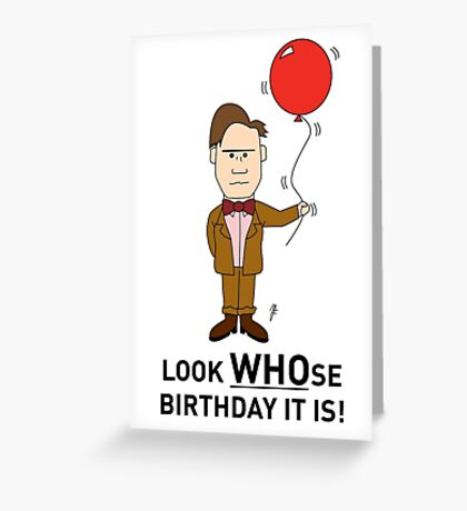 A Doctor Who themed Birthday Card Greeting Card