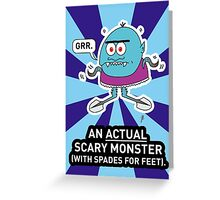 An ACTUAL Scary Monster Greeting Card