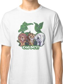 Lions Tiger and Bear Oh My Classic T-Shirt