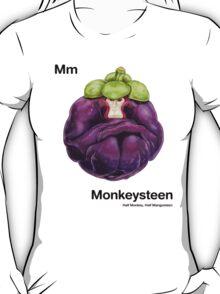 Mm - Monkeysteen // Half Monkey, Half Mangosteen T-Shirt