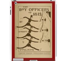 The boy officers of 1812 iPad Case/Skin