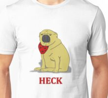 heck Unisex T-Shirt