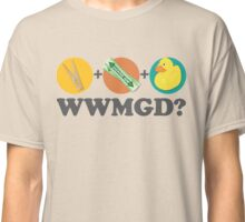 Peg + Gum + Duck = What Would MacGyver Do? Classic T-Shirt