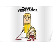 Mme Vengeance Poster