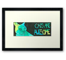 Cats Are Awesome Framed Print