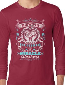 Midwife Hot Collection 2016 Long Sleeve T-Shirt