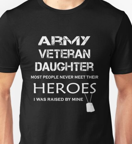 Veteran - Army Veteran Daughter Unisex T-Shirt