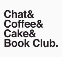 Chat & Coffee & Cake and Book Club Kids Tee