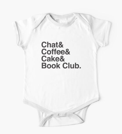 Chat & Coffee & Cake and Book Club One Piece - Short Sleeve