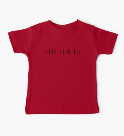 Bash Fork Bomb - Black Text for Unix/Linux Hackers Baby Tee