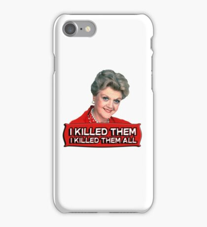 Angela Lansbury (Jessica Fletcher) Murder she wrote confession. I killed them all. iPhone Case/Skin