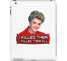 Angela Lansbury (Jessica Fletcher) Murder she wrote confession. I killed them all. iPad Case/Skin