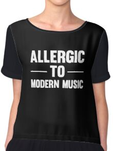 Allergic To Modern Music Funny Cool Vintage Music Lover T-Shirts and Gifts Chiffon Top
