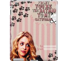 My Teenwolfed Valentine [Be The Batman to My Catwoman] iPad Case/Skin