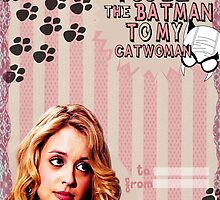 My Teenwolfed Valentine [Be The Batman to My Catwoman] by thescudders