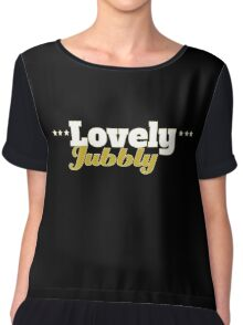 Lovely Jubbly Funny Fools And Horses Delboy Trotter Quotes Chiffon Top