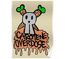 Carotene overdose Poster