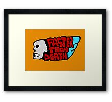 Faster than death wing Framed Print