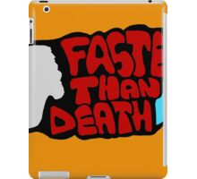Faster than death wing iPad Case/Skin