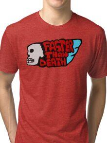 Faster than death wing Tri-blend T-Shirt