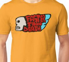 Faster than death wing Unisex T-Shirt
